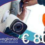 Offerta impianto videosorveglianza a soli 800 Euro
